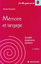 Souvent acheté avec La rééducation de l'écriture de l'enfant, le Mémoire et langage