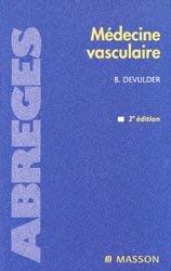 Souvent acheté avec Guide pratique de la thrombose veineuse des membres inférieurs, le Médecine vasculaire