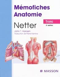 Souvent acheté avec Onychologie, le Mémofiches anatomie Netter Tronc