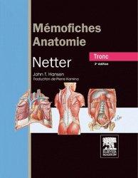 Souvent acheté avec Atlas d'anatomie humaine de Netter, le Mémofiches anatomie Netter - Tronc