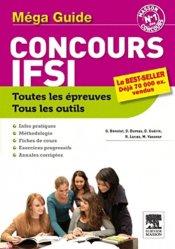 Souvent acheté avec 30 fiches pour réussir les tests d'aptitude, le Méga guide concours IFSI