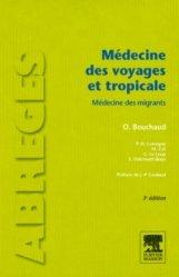 Souvent acheté avec Conseils de santé pour les voyages et les vacances, le Médecine des voyages et tropicale