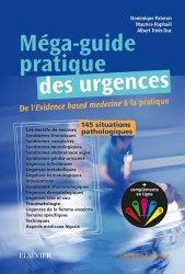 Souvent acheté avec Urgences pédiatriques, le Méga-guide pratique des urgences