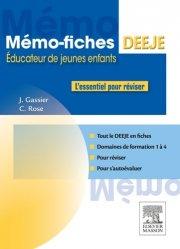 Dernières parutions dans Mémo-fiches, Mémo-Fiches DEEJE - Diplôme d'État d'éducateur de jeunes enfants