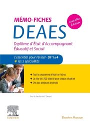 Nouvelle édition Mémo-fiches DEAES - Diplôme d'Etat d'Accompagnant Educatif et Social