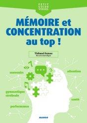 Dernières parutions dans Petit guide visuel, Mémoire & concentration au top !