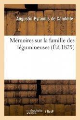 Dernières parutions sur Biologie , Physiologie végétale, Mémoires sur la famille des légumineuses