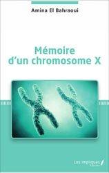 Mémoire d'un chromosome X