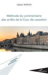 Dernières parutions sur Méthodes de travail, Méthode du commentaire des arrêts de la Cour de cassation