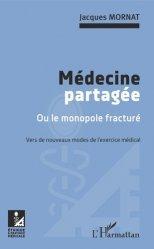Dernières parutions sur Sciences médicales, Médecine partagée