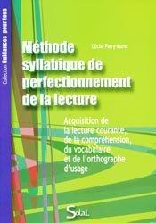 Souvent acheté avec La dyslexie, le Méthode Syllabique de perfectionnement de la lecture