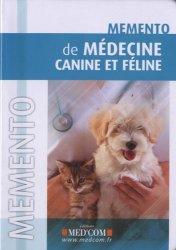 Souvent acheté avec Dictionnaire bilingue de médecine et chirurgie vétérinaires, le Mémento de médecine canine et féline