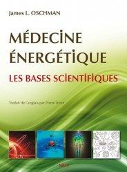 Souvent acheté avec Le fascia, le Médecine énergétique, les bases scientifiques