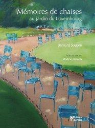 Dernières parutions sur Aquarelle, Mémoires de chaises. Au jardin du Luxembourg