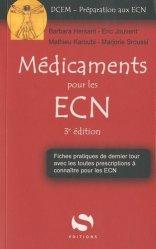 Souvent acheté avec Réflexes et mots-clés pour les ECN, le Médicaments pour les ECN