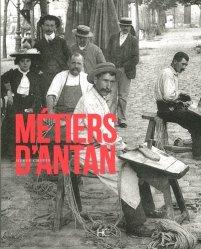 Dernières parutions sur Outils des métiers, Métiers d'antan  à travers la carte postale ancienne