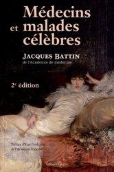 Dernières parutions dans Société, histoire et médecine, Médecins et malades célèbres