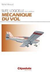 Dernières parutions dans My pilot suite, MÉCANIQUE DU VOL Suite logicielle