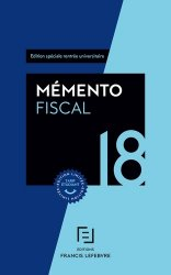 Dernières parutions dans Mémento pratique, Mémento fiscal. Edition limitée