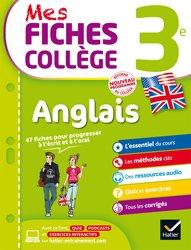Dernières parutions sur 3e, Mes Fiches Collège Anglais 3e