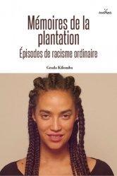 Dernières parutions sur Psychologie sociale, Mémoires de la plantation