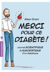 Souvent acheté avec Pharmacologie & thérapeutiques, UE 2.11, le Merci pour ce diabète !