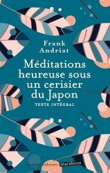 Dernières parutions dans Les petits collectors, Méditations heureuses sous un cerisier du Japon