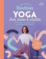 Dernières parutions sur Yoga, Mes petites routines - Yoga anti-stress & vitalité