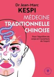 Dernières parutions sur Acupuncture - Médecine chinoise, Médecine traditionnelle chinoise