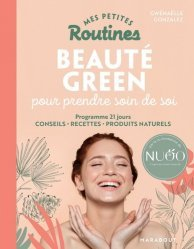 Dernières parutions sur Beauté - Jeunesse, Mes petites Routines - Beauté green pour prendre soin de toi