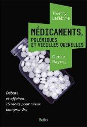 Dernières parutions sur Pharmacologie, Médicaments, polémiques et vieilles querelles