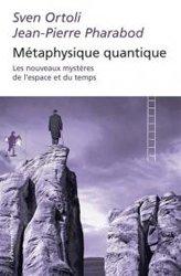 Nouvelle édition Métaphysique quantique
