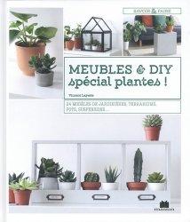 Dernières parutions dans Savoir & faire, Meubles et DIY spécial plantes !