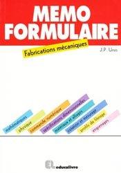 Souvent acheté avec Guide des normes et conventions de représentation graphique, le Mémo formulaire