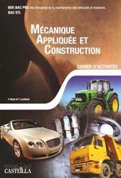 Souvent acheté avec Technologie de l'automobile 2de Bac Pro Maintenance des véhicules, le Mécanique appliquée et construction