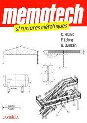 Souvent acheté avec Lexique de construction métallique et de résistance des matériaux, le Mémotech structures métalliques