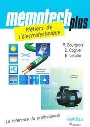 Souvent acheté avec Guide des normes et conventions de représentation graphique, le Métiers de l'électrotechnique