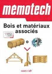 Dernières parutions sur Utilisation du bois, Mémotech Bois et matériaux associés