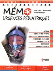 Souvent acheté avec Prise en charge pré-hospitalière des urgences néonatales et pédiatriques, le Mémo urgences pédiatriques
