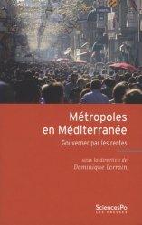 Dernières parutions dans Académique, Métropoles en Méditerranée. Gouverner par les rentes