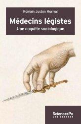 Dernières parutions dans Académique, Médecins légistes. Une enquête sur la médecine légale