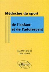 Souvent acheté avec 200 sketchs pour développer la compréhension du langage oral et écrit, le Médecine du sport de l'enfant et de l'adolescent