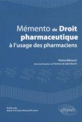 Souvent acheté avec Conseil homéopathique à l'officine, le Mémento de droit pharmaceutique à l'usage des pharmaciens