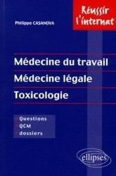 Souvent acheté avec Santé publique - Médecine légale - Médecine du travail - Médecine sociale - Éthique, le Médecine du travail, Médecine légale, Toxicologie