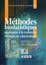Dernières parutions dans L'innovation thérapeutique en cancérologie, Méthodes biostatistiques appliquées à la recherche clinique en cancérologie