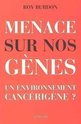 Dernières parutions dans Essais science, Menace sur nos gènes