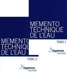 Nouvelle édition Mémento technique de l'eauTome 1 - Tome 2