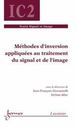 Dernières parutions sur Théorie et traitement du signal, Méthodes d'inversion appliquées au traitement du signal et de l'image