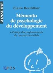 Souvent acheté avec Alimentation de l'enfant de 0 à 3 ans, le Mémento de psychologie du développement