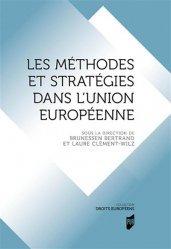 Dernières parutions sur Droit communautaire, Méthodes et stratégies dans l'union européenne